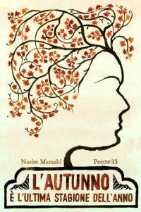 NasimMarashi, L'autunno è l'ultima stagione dell'anno