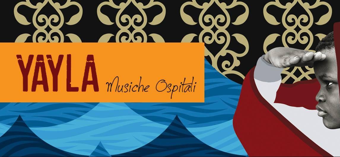 La copertina di Yayla - Musiche Ospitali