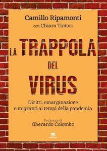 La trappola del virus, Carlo Ripamonti con Chia Tintori, Ed. Terra Santa 2021